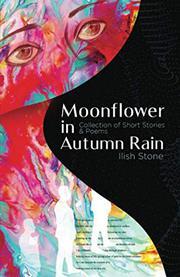 MOONFLOWER IN AUTUMN RAIN by Ilish  Stone