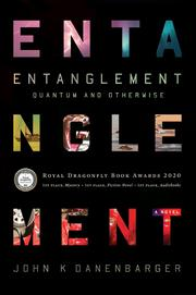 ENTANGLEMENT by John K Danenbarger