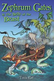 ZEPHRUM GATES & THE BELLY OF THE BEAST by Tricia Riel