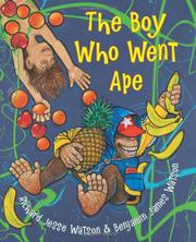 Cover art for THE BOY WHO WENT APE