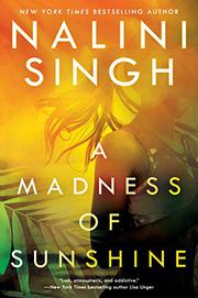 A MADNESS OF SUNSHINE by Nalini Singh