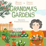 GRANDMA'S GARDENS by Hillary Rodham Clinton