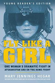 FLY LIKE A GIRL by Mary Jennings Hegar