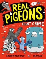 REAL PIGEONS FIGHT CRIME by Andrew McDonald