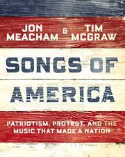 SONGS OF AMERICA by Jon Meacham
