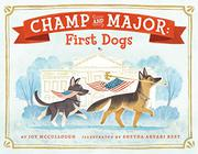 CHAMP AND MAJOR by Joy McCullough