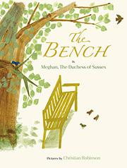 THE BENCH by Meghan, The Duchess of Sussex