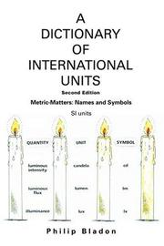 A DICTIONARY OF INTERNATIONAL UNITS by Philip Bladon