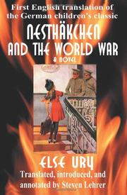 "NESTHÃ""KCHEN AND THE WORLD WAR by Else Ury"