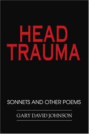 HEAD TRAUMA by Gary David Johnson