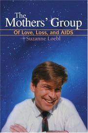 THE MOTHERS' GROUP by Suzanne Loebl