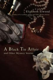 A BLACK TIE AFFAIR by Elizabeth Elwood