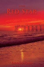 RED STAR by Dennis Ford