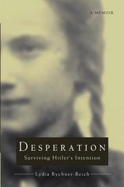 DESPERATION by Lydia  Rychner-Reich