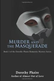 MURDER AND THE MASQUERADE by Dorothy Phaire