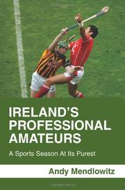 IRELAND'S PROFESSIONAL AMATEURS by Andy Mendlowitz