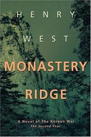 MONASTERY RIDGE by Henry West