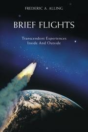 BRIEF FLIGHTS by Frederic A. Alling