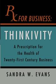 RX FOR BUSINESS by Sandra W.  Evans