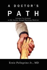 A DOCTOR'S PATH by Ernie Pellegrino