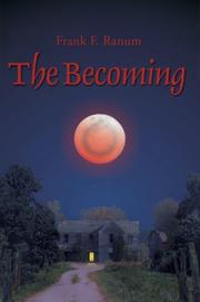 THE BECOMING by Frank F. Ranum