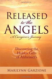 RELEASED TO THE ANGELS by Marilynn Garzione