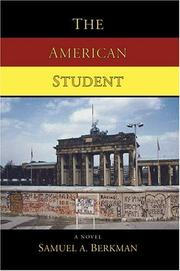 THE AMERICAN STUDENT by Samuel Berkman