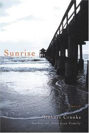 SUNRISE by Robert Crooke