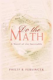 DO THE MATH by Philip B. Persinger