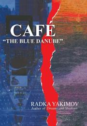 "CAFÉ ""THE BLUE DANUBE"" by Radka Yakimov"