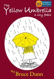 THE YELLOW UMBRELLA by Bruce Dunn