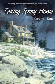TAKING JENNY HOME by Carolyn Kane