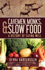 CAVEMEN, MONKS, & SLOW FOOD by Devra Gartenstein