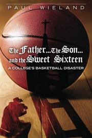 Book Cover for THE FATHER...THE SON...AND THE SWEET SIXTEEN
