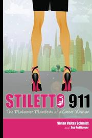 STILETTO 911 by Vivian Valtas Schmidt