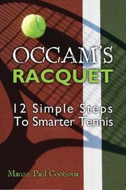 OCCAM'S RACQUET by Marcus Paul Cootsona