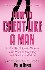 HOW TO CHEAT LIKE A MAN by Paulo Rossi