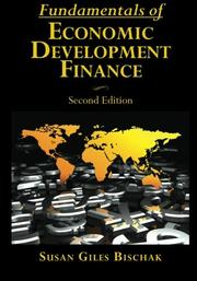 FUNDAMENTALS OF ECONOMIC DEVELOPMENT FINANCE by Susan Giles Bischak