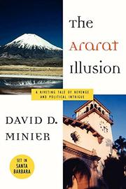 THE ARARAT ILLUSION by David D. Minier