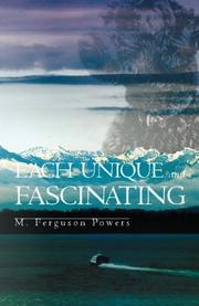 EACH UNIQUE AND FASCINATING by M. Ferguson Powers