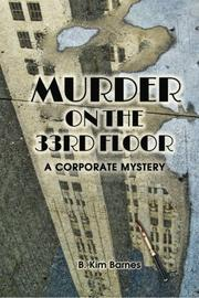 MURDER ON THE 33RD FLOOR by B. Kim Barnes