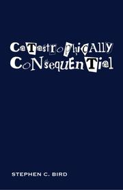 Cover art for CATASTROPHICALLY CONSEQUENTIAL