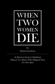 When Two Women Die by Patricia Goodwin