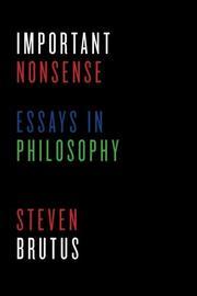 IMPORTANT NONSENSE by Steven Brutus