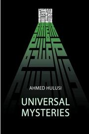 UNIVERSAL MYSTERIES by Ahmed Hulusi
