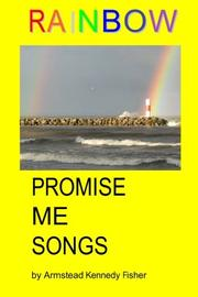 RAINBOW PROMISE ME SONGS by Armstead Kennedy Fisher