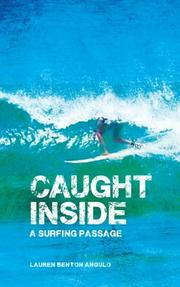 CAUGHT INSIDE by Lauren Benton Angulo