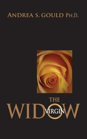 The Virgin Widow by Andrea S. Gould