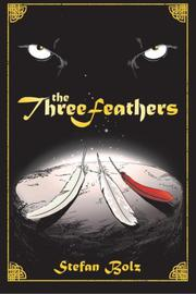 The Three Feathers by Stefan Bolz