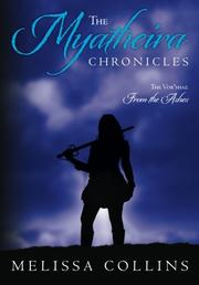 THE MYATHEIRA CHRONICLES by Melissa Collins